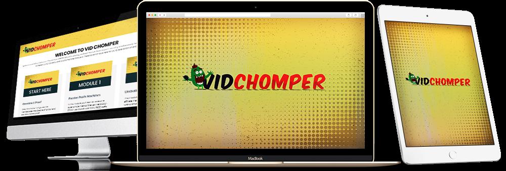 Vid Chomper